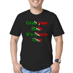 Grab your Balls. It's Bocce Men's Fitted T-Shirt (dark)