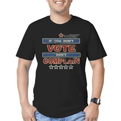 Don't Vote Don't Complain Men's Fitted T-Shirt (dark)