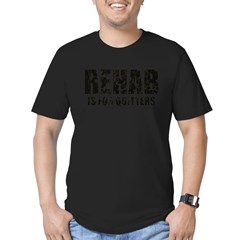 Rehab is for quitters Men's Fitted T-Shirt (dark)