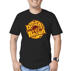 Down with the Brown Men's Fitted T-Shirt (dark)