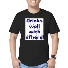 Drinks well with others. Men's Fitted T-Shirt (dark)