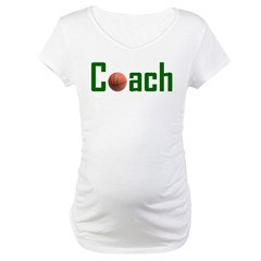 Basketball Coach Green Maternity T-Shirt