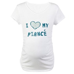 I Heart / Love My Fiancé Maternity T-Shirt