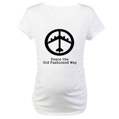 Peace the Old Fashioned Way Maternity T-Shirt