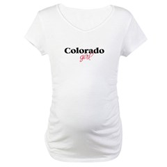 Colorado girl (2) Maternity T-Shirt