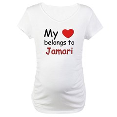 My heart belongs to jamari Maternity T-Shirt