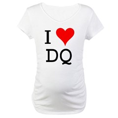 I Love DQ Maternity T-Shirt