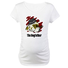 The Dogfather Maternity T-Shirt
