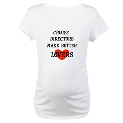 Cruise Director Maternity T-Shirt