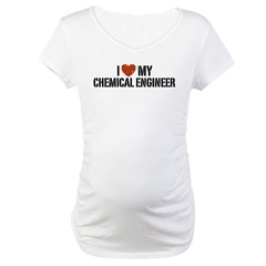 I Love My Chemical Engineer Maternity T-Shirt