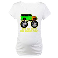 Big Green Monster Truck Maternity T-Shirt