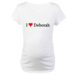I Love Deborah Maternity T-Shirt