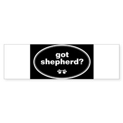 Got Shepherd? Oval Sticker (Bumper 10 pk)