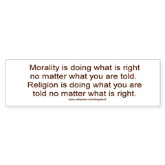 &quot;Morality vs. Religion&quot; Sticker (Bumper 10 pk)