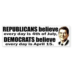 Reagan Quote - Republicans believe every day is Sticker (Bumper 10 pk)
