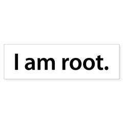 I am root. - Sticker (Bumper 10 pk)