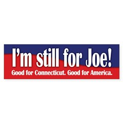I'm still for Joe (Lieberman) Sticker (Bumper 10 pk)