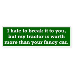 My tractor's worth... Sticker (Bumper 10 pk)