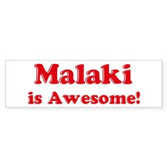 Malaki is Awesome Sticker (Bumper 10 pk)