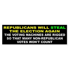 STEAL ELECTION... Sticker (Bumper 10 pk)