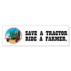 Save a Tractor, Ride a Farmer Sticker (Bumper 10 pk)