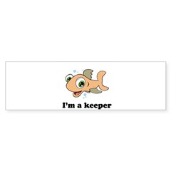 I'm a keeper / Baby Humor Rectangle Sticker (Bumper 10 pk)