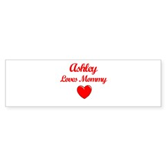 Ashley Loves Mommy Sticker (Bumper 10 pk)