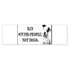 Ban Stupid People Not Dogs Rectangle Sticker (Bumper 10 pk)