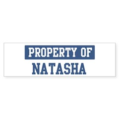 Property of NATASHA Sticker (Bumper 10 pk)