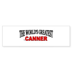 """The World's Greatest Canner"" Sticker (Rectangular Sticker (Bumper 10 pk)"