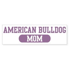 American Bulldog Mom Sticker (Bumper 10 pk)