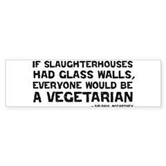 if slaughterhouses... Sticker (Bumper 10 pk)