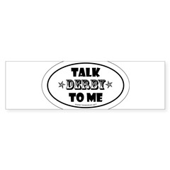 Talk Derby To Me 2 Oval Sticker (Bumper 10 pk)