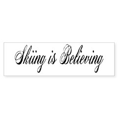 Skiing is Believing Rectangle Sticker (Bumper 10 pk)