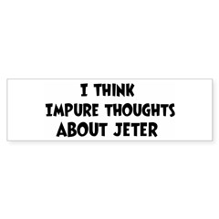 Jeter (impure thoughts} Sticker (Bumper 10 pk)