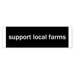 Support Local Farms Sticker (Bumper 10 pk)