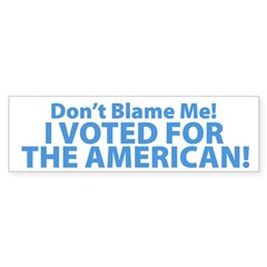 I Voted For The American Sticker (Bumper 10 pk)