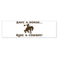 Save a horse Ride a cowboy Sticker (Rect.) Sticker (Bumper 10 pk)