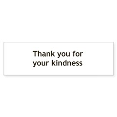 Thank you for your Kindnes Sticker (Bumper 10 pk)