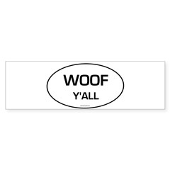 Woof Y'all (Oval) Sticker (Bumper 10 pk)