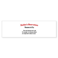 Sheldon's Reasons to Cry Sticker (Bumper 10 pk)