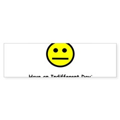 Have an Indifferent Day (Y) Sticker (Bumper 10 pk)