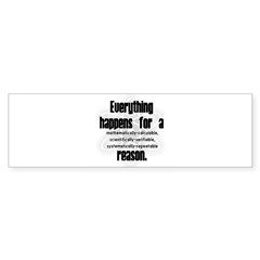 """For a Reason"" Rectangle Sticker (Bumper 10 pk)"