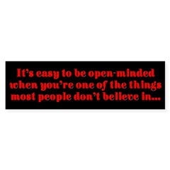 """Easy to be open-minded..."" Sticker (Bumper 10 pk)"