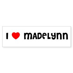 I LOVE MADELYNN Sticker (Bumper 10 pk)