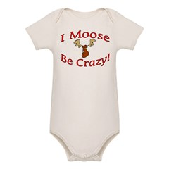 i moose be crazy Organic Baby Bodysuit