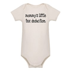Mommy's Little Tax Deduction Organic Baby Bodysuit