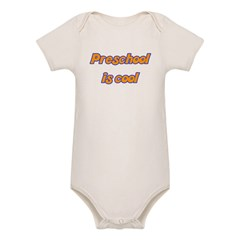 Preschool is cool - Organic Baby Bodysuit