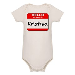 Hello my name is Kristina Organic Baby Bodysuit