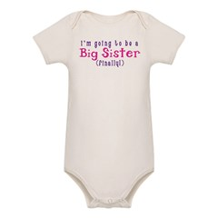 I'm Going To Be A Big Sister Organic Baby Bodysuit